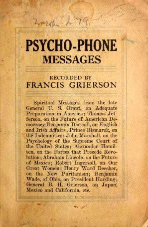 psycho phone messages  francis grierson