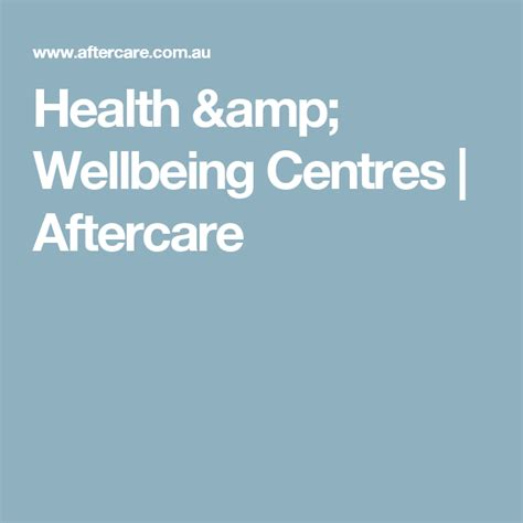 health wellbeing centres aftercare wellbeing centre
