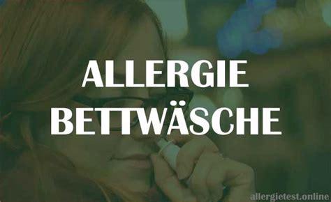 allergie bettwäsche der krankenkasse allergie bettw 228 sche test und preisvergleich f 252 r encasing