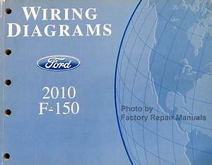 2010 Ford F150 Truck Electrical Wiring Diagrams Factory