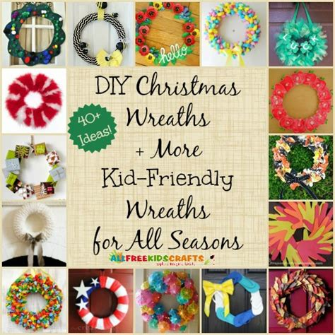 kid friendly christmas crafts how to make a wreath 7 diy wreaths 40 more kid friendly diy wreaths for all seasons