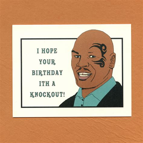 Adult Birthday Memes - mike tyson birthday funny birthday card birthday card
