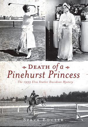death   pinehurst princess   elva statler