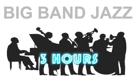 Lirik Lagu Jazz And Big Band 3 Hours Of Big Band Jazz