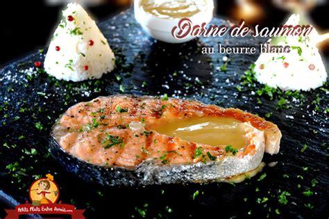 cuisiner darne de saumon recette de darne de saumon au beurre blanc petits plats