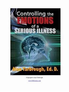 Controlling The Emotions Of A Serious Illness