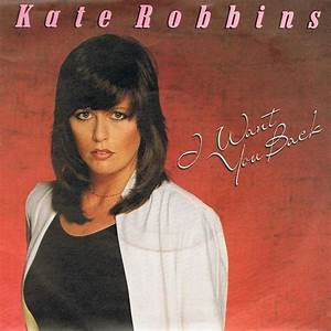 KATE ROBBINS AND BEYOND I Want You Back 7 Single Vinyl