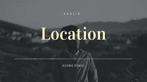 Location [kosmo Remix]