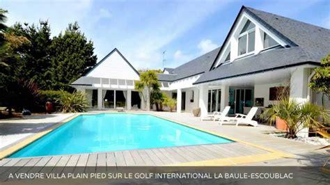 a vendre villa plain pied sur le golf international la baule escoublac 44500