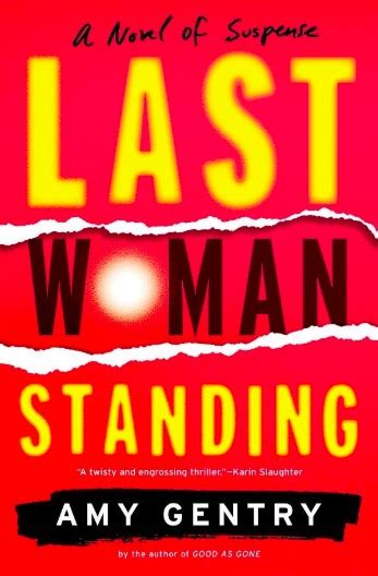 Last Woman Standing Novel Female Rage Coming Home