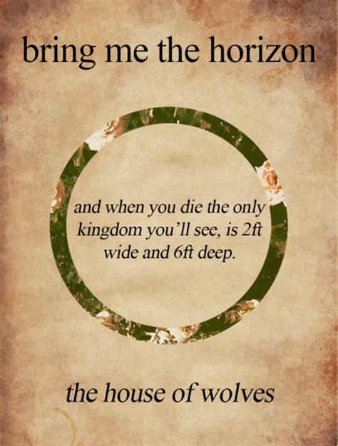 house of wolves lyrics lyrics bring me the horizon bmth oc sempiternal the house