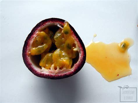 Marakuja - owoc - Chlorofilowy Dziennik!