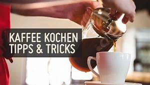 Kaffee Kochen Filter : richtig kaffee kochen g nstige k che mit e ger ten ~ Eleganceandgraceweddings.com Haus und Dekorationen