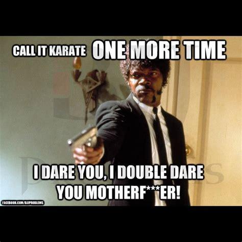 Taekwondo Memes - 28 best bjj memes images on pinterest bjj memes martial arts and judo