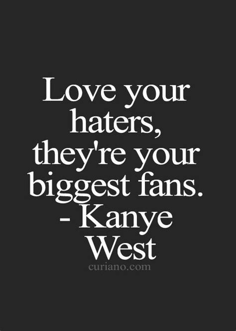 love  haters kanye west   quotes