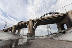 L.A.'s Iconic Sixth Street Bridge bids farewell - Going ...