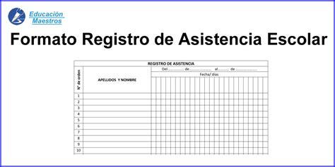 formato de registro de asistencia escolar alumnos educaci 243 n maestros