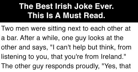 The Best Irish Joke Ever. This Is A Must Read