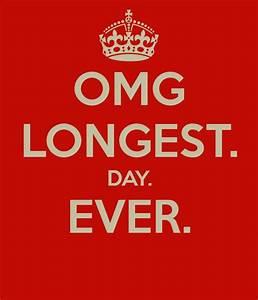Longest Day Ever Quotes. QuotesGram