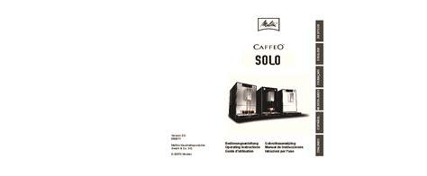 Mode D'emploi Machine à Café Melitta Caffeo Solo Trouver
