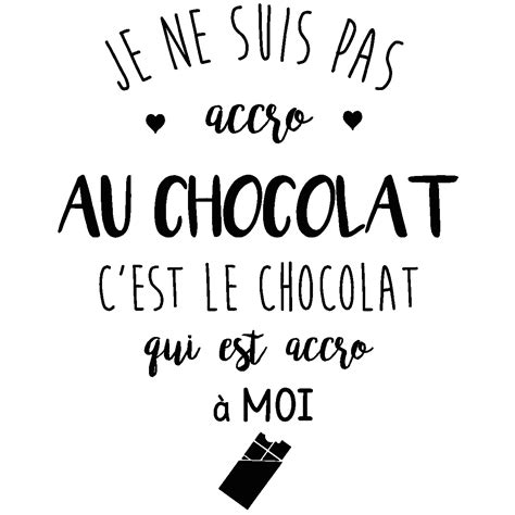 carreaux muraux cuisine sticker citation je ne suis pas accro au chocolat stickers citations français ambiance sticker