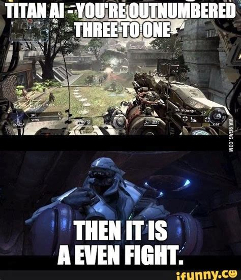 Titanfall 2 Memes - 25 best ideas about halo funny on pinterest play halo halo videos and halo game