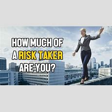 How Much Of A Risk Taker Are You?  Quizlady
