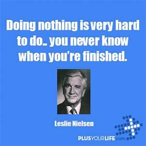 Frank Drebin Qu... Great Frank Drebin Quotes