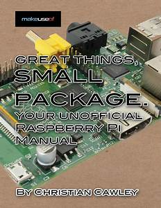Your Unofficial Raspberry Pi Manual Free Guide