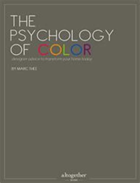 psychology of color interior design color symbolism revealed in new guide from top interior designer marc thee