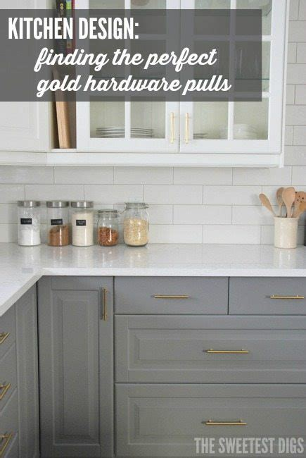 light grey kitchen cabinets with gold hardware how to choose and install gold hardware pulls in your