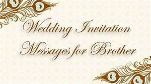 wedding invitation messages for brother With brother wedding invitation sms format