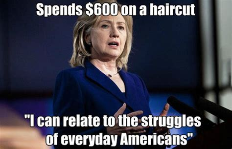 Hilary Memes - hillary clinton shuts down elevator and half a store to get a 600 hair cut but she can relate