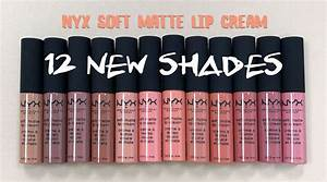 NYX Soft Matte Lip Cream has 12 New Shades! • Broke and