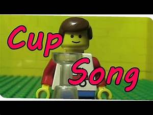 Cup Song Youtube : lego cup song youtube ~ Medecine-chirurgie-esthetiques.com Avis de Voitures