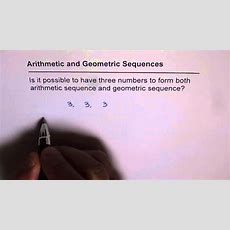 Example For Both Arithmetic And Geometric Sequence Youtube
