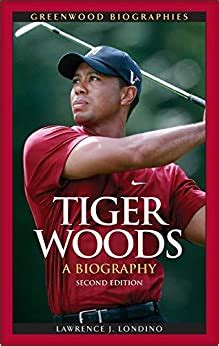 Tiger Woods: A Biography, 2nd Edition (Greenwood ...
