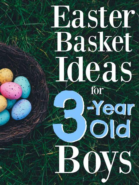 easter basket ideas   year  boys