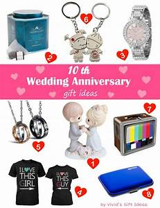 25 nice ten year wedding anniversary gift ideas navokalcom With 10 year wedding anniversary gift ideas