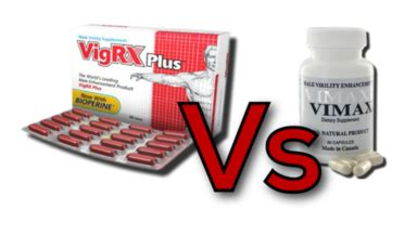 vimax vs vigrx plus which is better vimax vs top