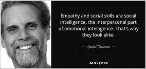 Daniel Goleman ... Interpersonal Intelligence Quotes
