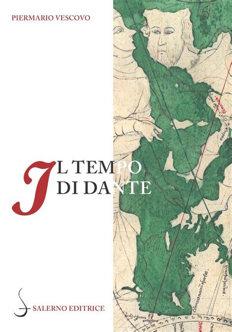 Casa Editrice Salerno by Il Tempo Di Dante Salerno Editrice Editrice Antenore