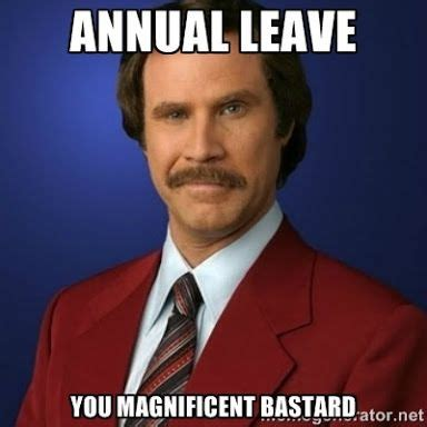 Leave Memes - gojng on annual leave memes google search truth pinterest annual leave and memes