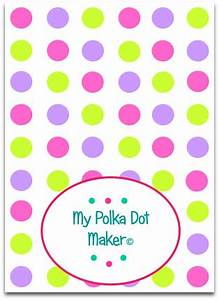 My Polka Dot Maker © Print Polka Dots Fast