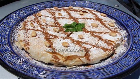 cuisine marocaine pastilla au poulet pastilla au poulet sousoukitchen