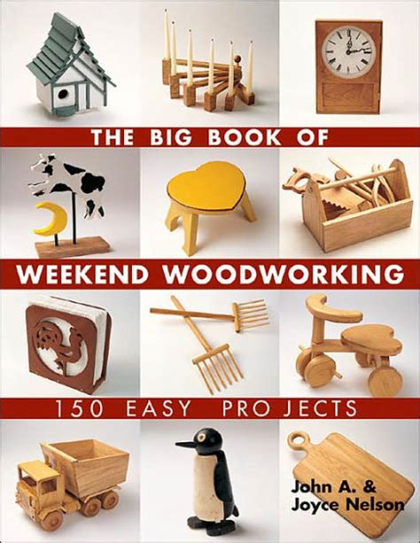 big book  weekend woodworking  easy projects