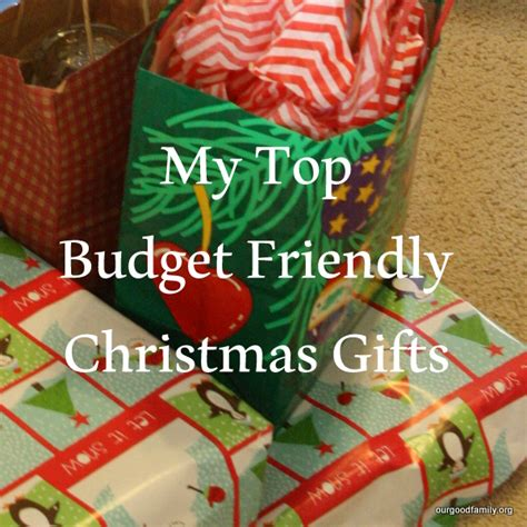 my top budget friendly christmas gifts our good life