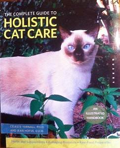 The Complete Guide To Holistic Cat Care  An Illustrated
