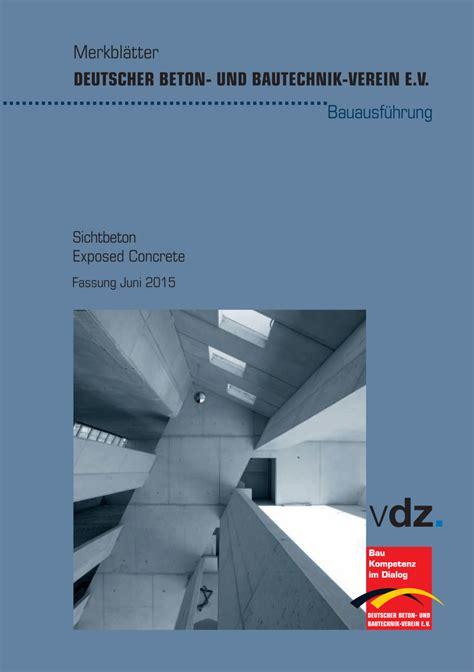 Dbv Sachstandsbericht Sichtbetonkosmetik by Beton Pr 252 Fung Nach Norm Beton Planungshilfen