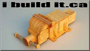 Making A Wooden Vise - YouTube